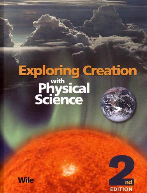 Exploring Creation with Physical Science Text Book