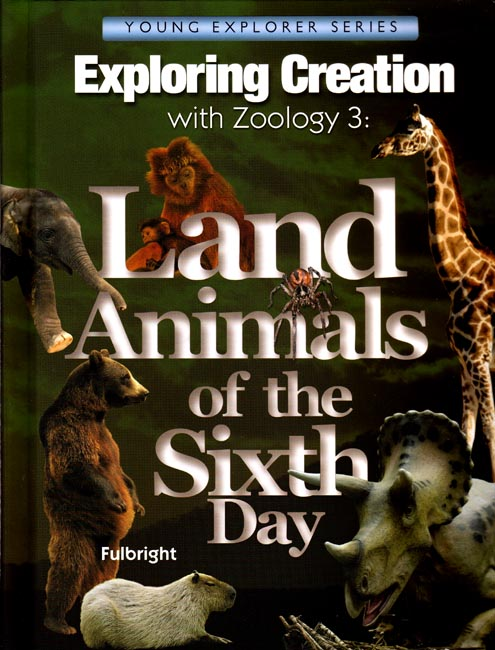 Exploring Creation with Zoology 3: Land Animals