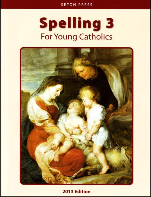 Spelling 3 for Young Catholics (key in book)