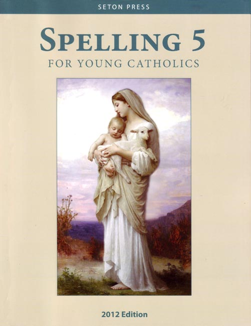 Spelling 5 for Young Catholics  (key in book)