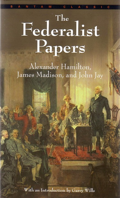 significance of the federalist papers The federalist papers study guide contains a biography of alexander hamilton, john jay and james madison, literature essays, a complete e-text, quiz questions, major themes, characters, and a full .